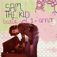 Sam the Kid - Beats Vol 1 Amor
